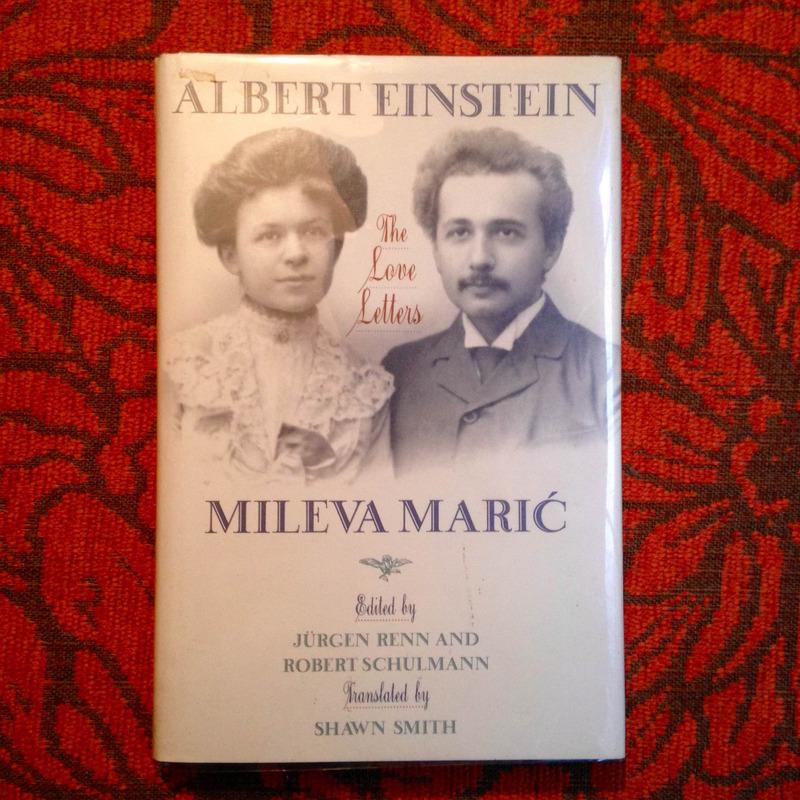 Albert Einstein & Mileva Mari. THE LOVE LETTERS.