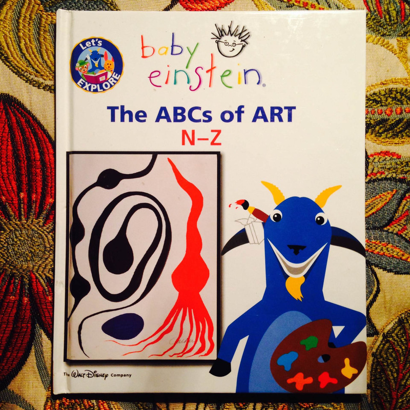 Baby Einstein.  LET'S EXPLORE: THE ABCS OF ART: N-Z.