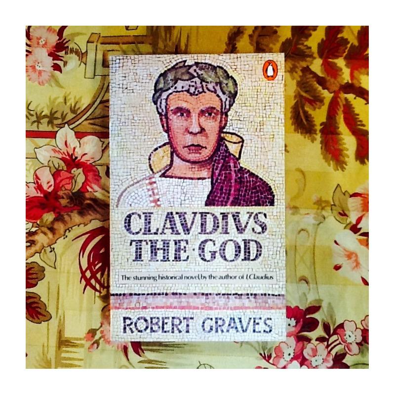 Robert Graves.  CLAUDIUS THE GOD.