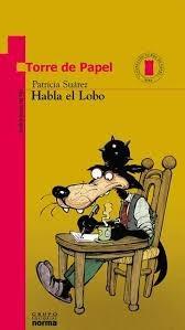 Habla el Lobo de Patricia Suárez - Ed. Grupo Norma