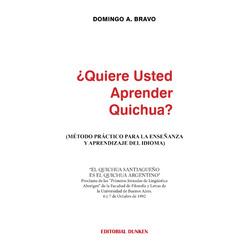 ¿Quiere usted aprender Quichua?