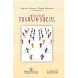 Practicas de trabajo social. Mariela Suarez, Paula Ferreyra