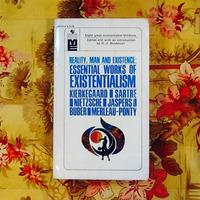 H.J. Blackham (editor).  ESSENTIAL WORKS OF EXISTENTIALISM.