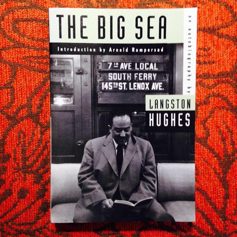 Langston Hughes. THE BIG SEA.