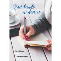 Escribiendo mi Destino