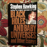 Stephen Hawking.  BLACK HOLES AND BABY UNIVERSES AND OTHER ESSAYS.