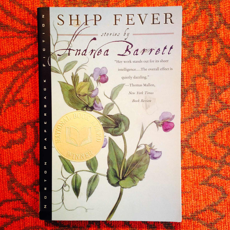 Andrea Barrett.  SHIP FEVER.