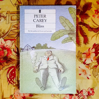 Peter Carey.  BLISS.