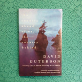 David Guterson. THE COUNTRY AHEAD OF US, THE COUNTRY BEHIND.