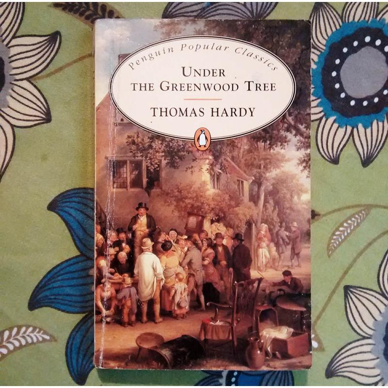 Thomas Hardy. UNDER THE GREENWOOD TREE.