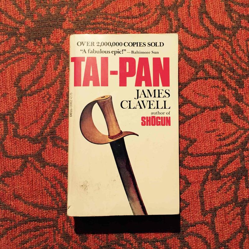 James Clavell. TAI-PAN.