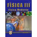 Fisica 3. Fisica Morderna. Gerardo Morelli