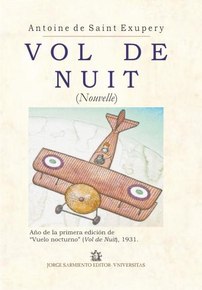 Vol de Nuit. Saint Exupery