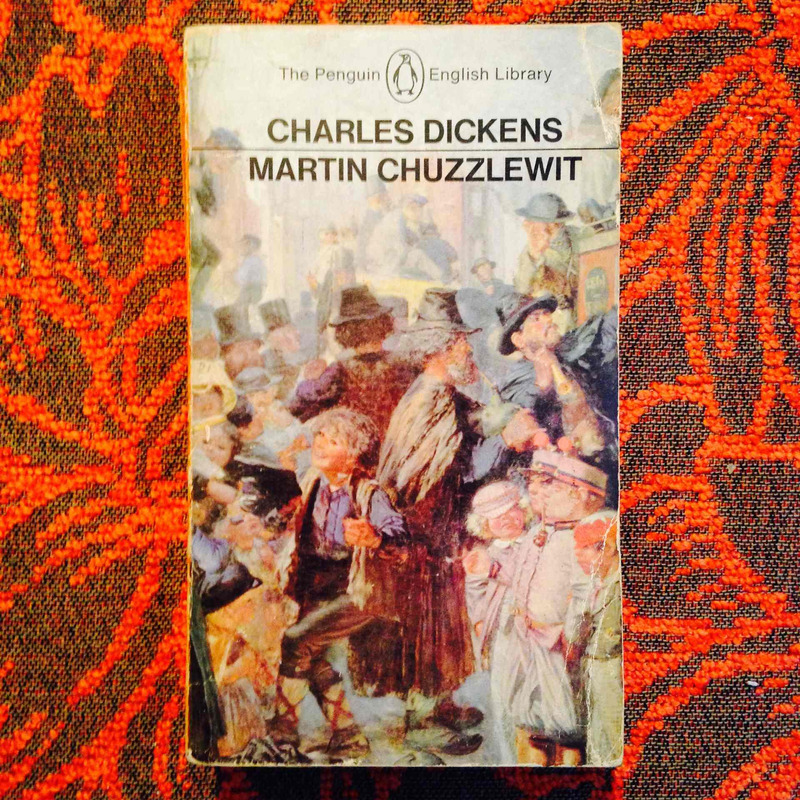 Charles Dickens.  MARTIN CHUZZLEWIT.