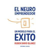 El Neuroemprendedor. Un modelo para el éxito