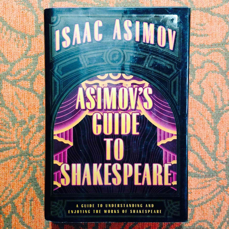 Isaac Asimov. ASIMOV'S GUIDE TO SHAKESPEARE.