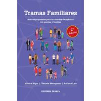 Tramas Familiares. Nuevas propuestas para un abordaje terapéutico con parejas y familias