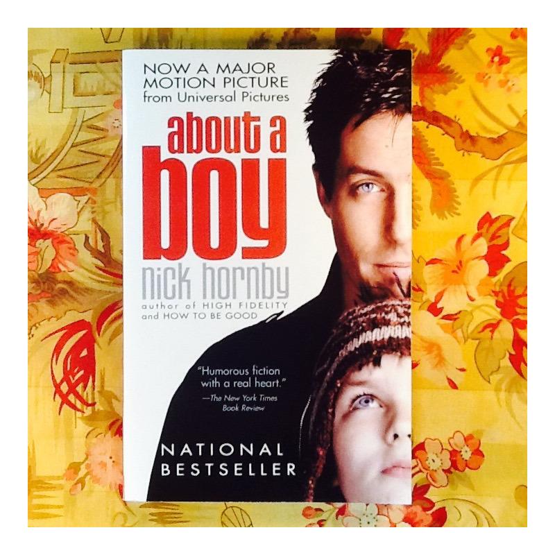 Nick Hornby.  ABOUT A BOY.