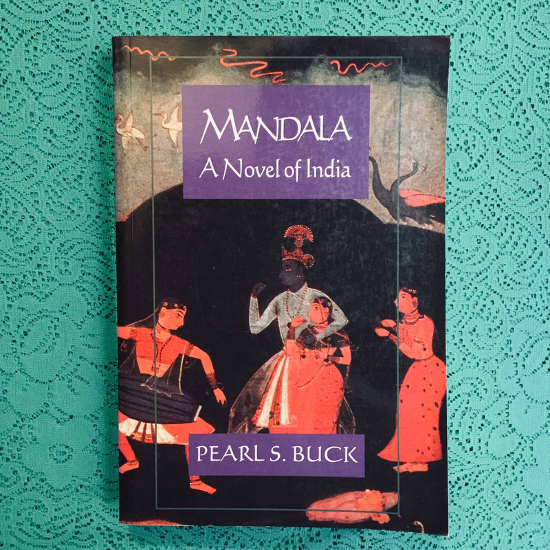 Pearl S. Buck. MANDALA:  A NOVEL OF INDIA