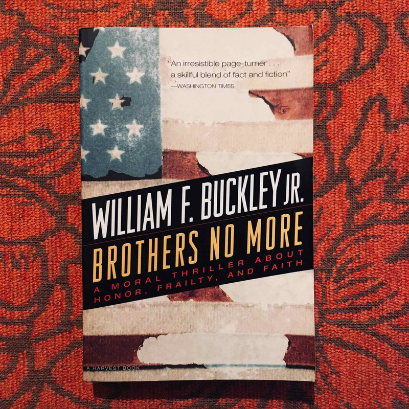 William F. Buckley Jr. BROTHERS NO MORE.