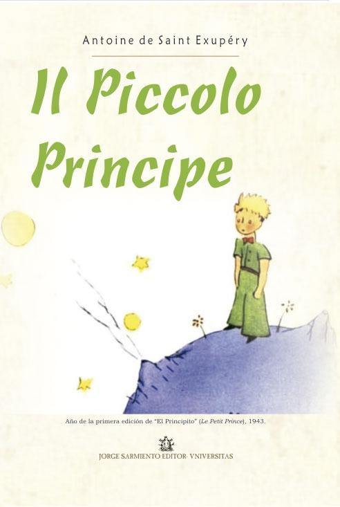 IL Piccolo Principe (El Principito en italiano). Saint Ex...