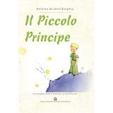 IL Piccolo Principe (El Principito en italiano). Saint Exupery