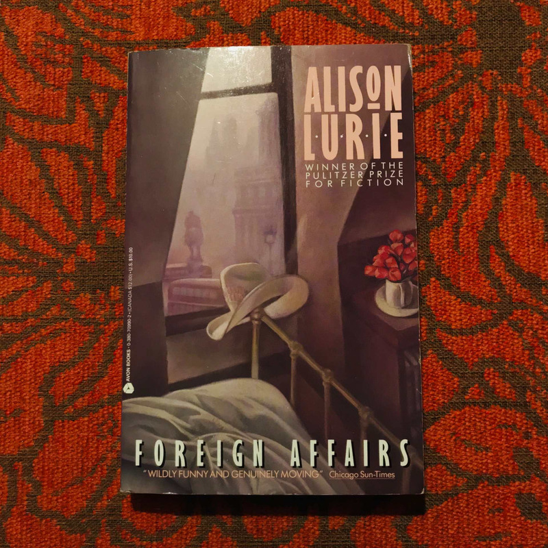 Alison Lurie. FOREIGN AFFAIRS.