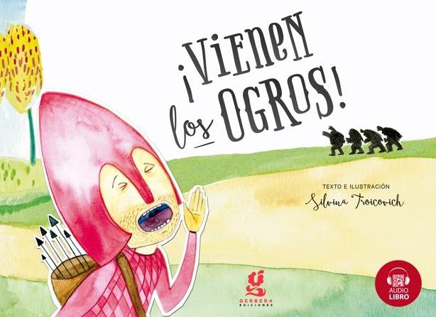 Libro Braille - Vienen los ogros - Gerbera Ediciones Infa...