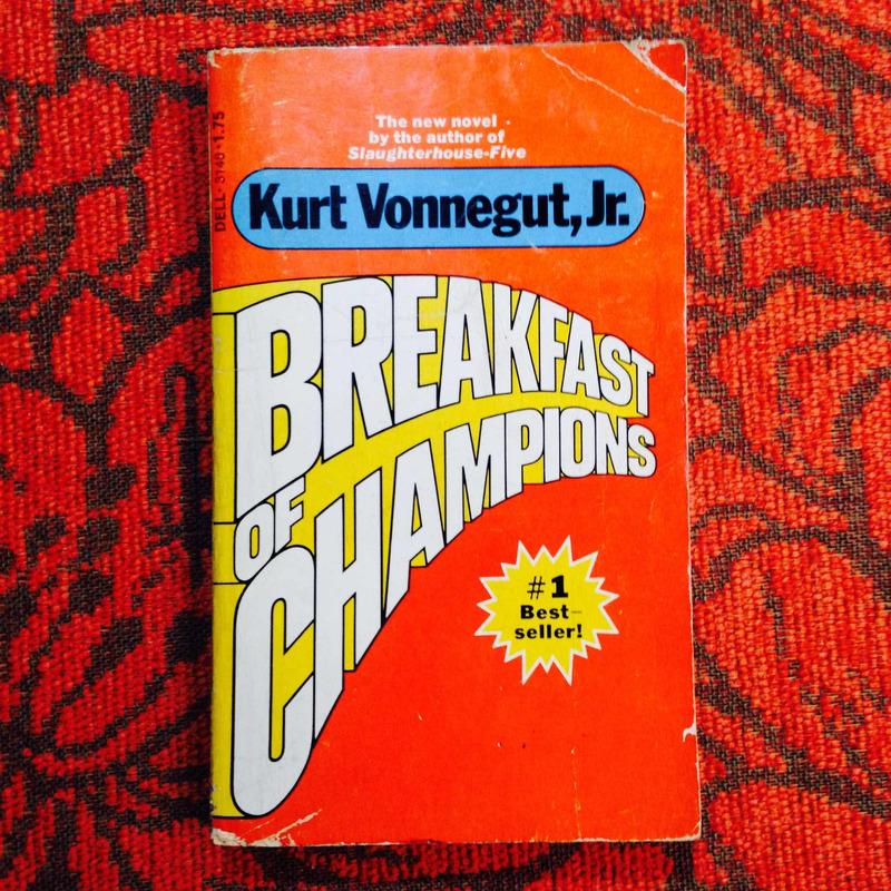 Kurt Vonnegut.  BREAKFAST OF CHAMPIONS.
