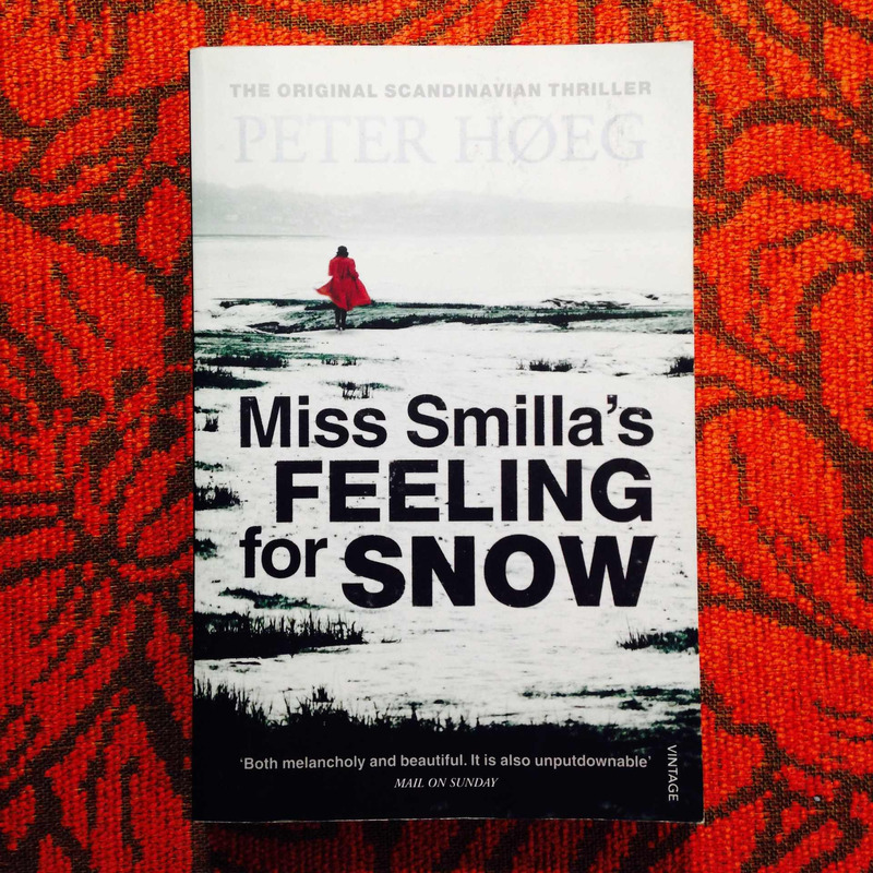 Peter Høeg.  MISS SMILLA'S FEELING FOR SNOW.