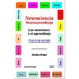 Neurociencias y neuroaprendizajes.  Rotger Marilina.