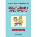 Sexualidad y afectividad. Charlas en la escuela. Gu&iacut...