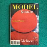 Jay McInerney. MODEL BEHAVIOR.