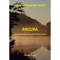 Racura. Desapariciones en el Lago Nahuel Huapi