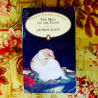 George Eliot.  THE MILL ON THE FLOSS.
