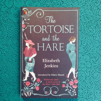 Elizabeth Jenkins. THE TORTOISE AND THE HARE.