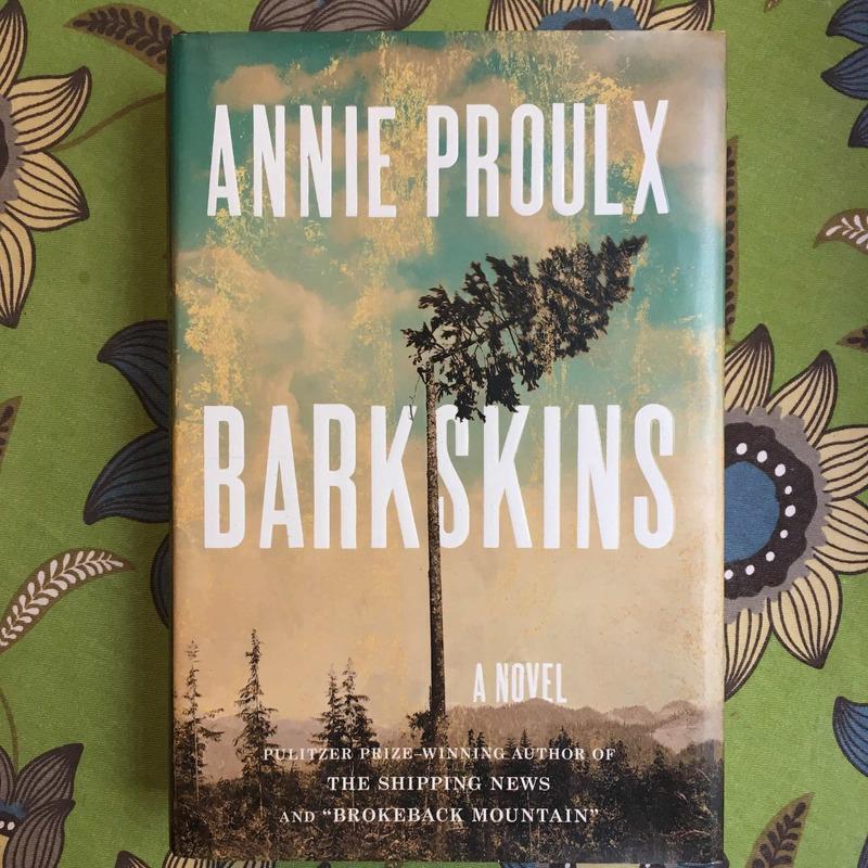 Annie Proulx. BARKSKINS.