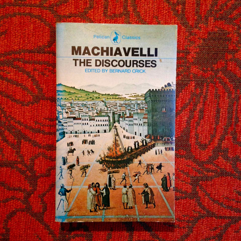 Niccolò Machiavelli. THE DISCOURSES.