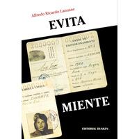 Evita Miente. La verdadera historia del voto femenino