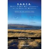 D.A.R.I.A. Diario de Amor Real (Verdadero) en las Islas del Atlántico