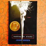 John Green.  LOOKING FOR ALASKA.