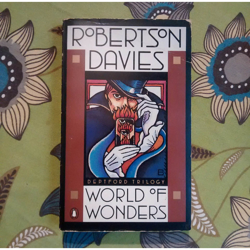 Robertson Davies. WORLD OF WONDERS.