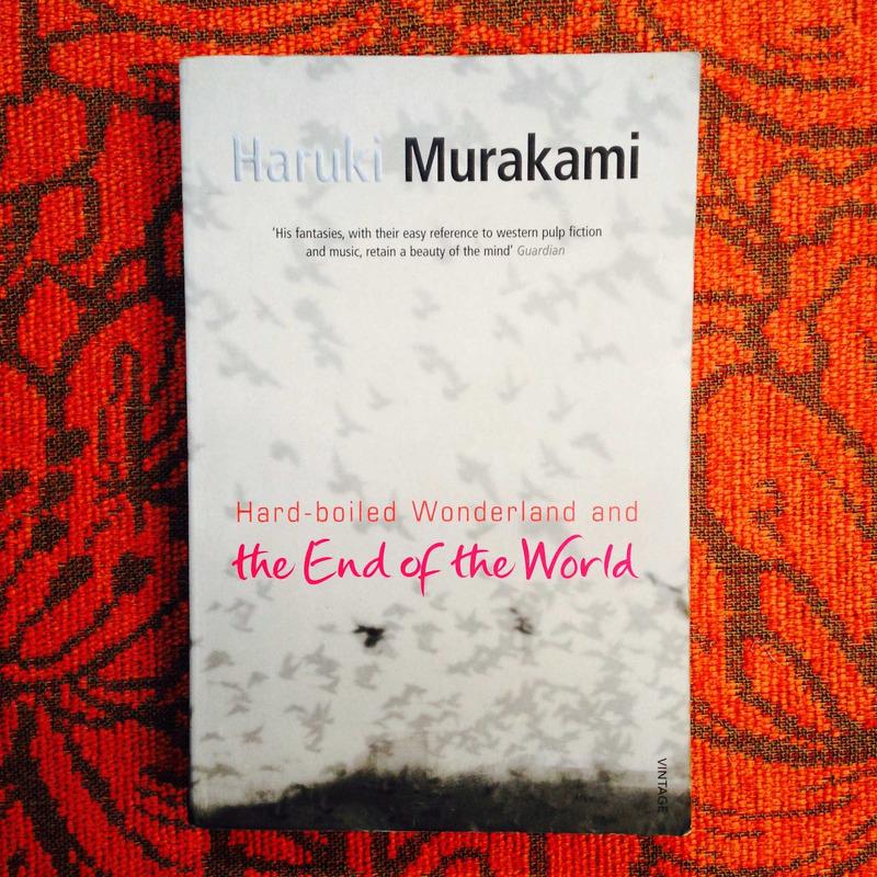 Haruki Murakami.  HARD-BOILED WONDERLAND AND THE END OF THE WORLD.