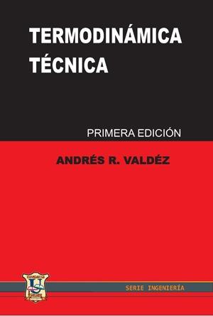 Termodinamica Tecnica. Andres Valdez