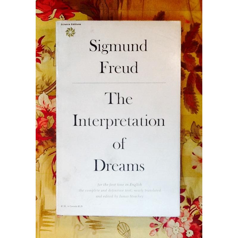 Sigmund Freud.  THE INTERPRETATION OF DREAMS.