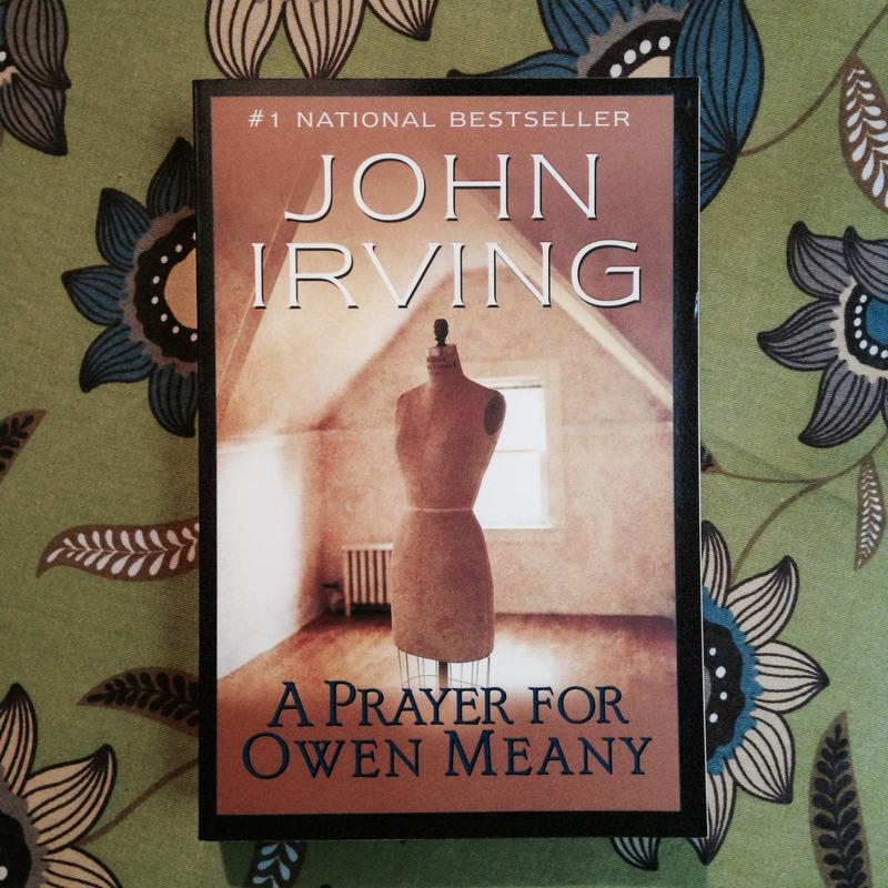John Irving. A PRAYER FOR OWEN MEANY.