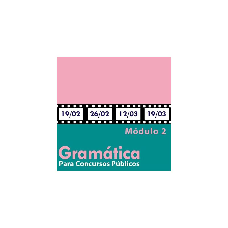 Gramática Para Concursos Públicos - Módulo 2