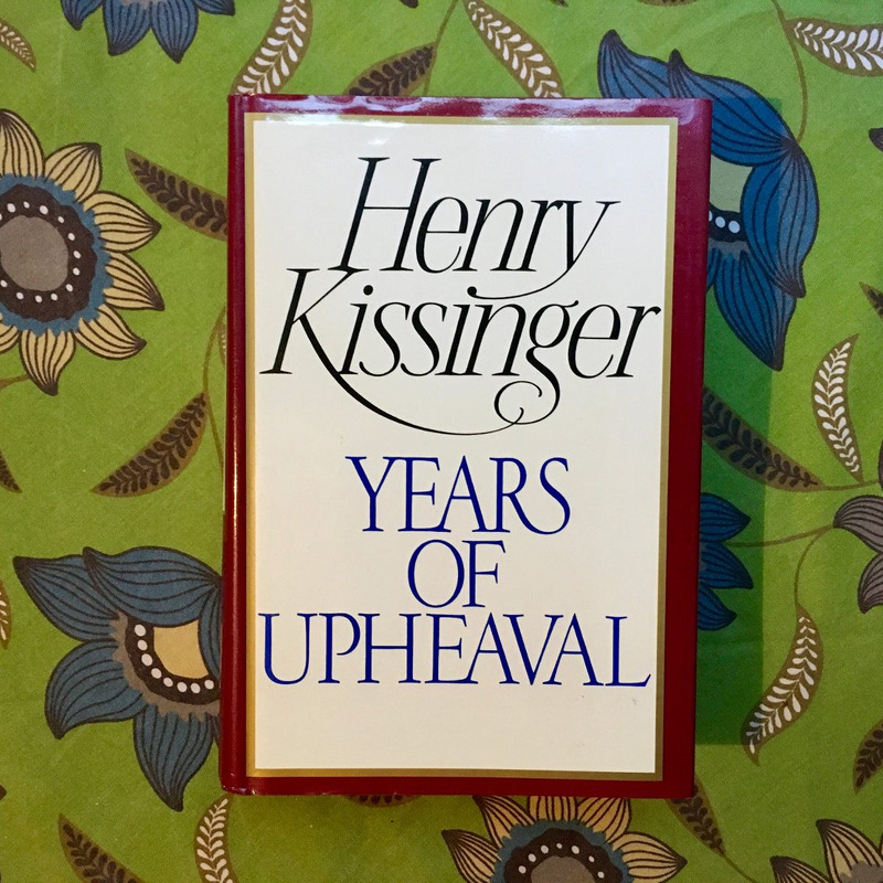 Henry Kissinger.  YEARS OF UPHEAVAL.