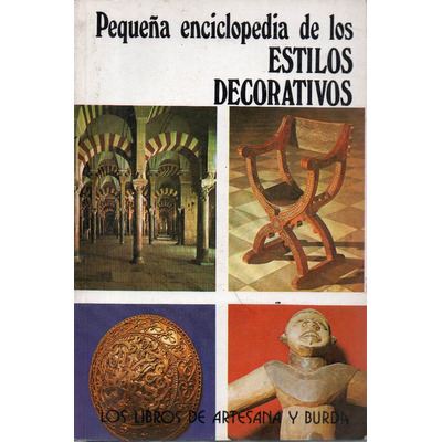 Peque a enciclopedia de los estilos decorativos for Estilos decorativos
