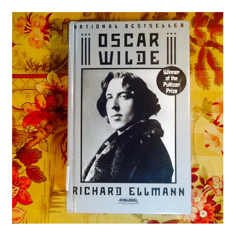 Richard Ellman.  OSCAR WILDE (Biography).